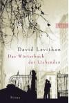 Das Wörterbuch der Liebenden - David Levithan