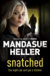 Snatched - Mandasue Heller