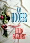Return Engagement - Kay Hooper