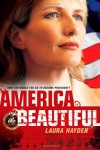 America the Beautiful - Laura Hayden