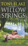 Willow Springs: A Destiny Novel - Toni Blake