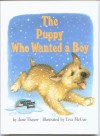 The Puppy Who Wanted a Boy - Jane Thayer