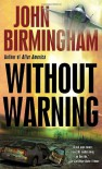 Without Warning  - John   Birmingham