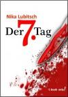 Der 7. Tag - Nika Lubitsch