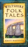 Wiltshire Folk Tales - Kirsty Hartsiotis