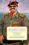 The Demonic Comedy: Some Detours in the Baghdad of Saddam Hussein - Paul William Roberts