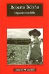 El gaucho insufrible (Compactos Anagrama) - Roberto Bolaño