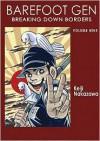 Barefoot Gen, Volume Nine: Breaking Down Borders - Project Gen, Keiji Nakazawa