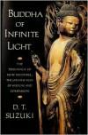 Buddha of Infinite Light - D.T. Suzuki