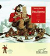 Paul Bunyan (Rabbit Ears: A Classic Tale) - Brian Gleeson, Rick Meyerowitz (Illustrator)