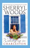 Waking Up in Charleston (Mira Romance) - Sherryl Woods