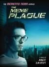 The Meme Plague - Angie Smibert