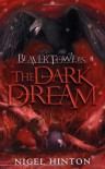 The Dark Dream - Nigel Hinton