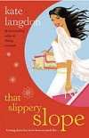 That Slippery Slope - Kate Langdon