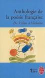 Anthologie de la poésie française de Villon à Verlaine - Annie Collognat-Barès, Various Authors