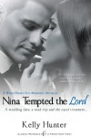 Nina Tempted the Lord (Entangled Indulgence) - Kelly Hunter