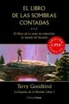 El libro de las sombras contadas (La espada de la verdad, #1) - Terry Goodkind, Joana Claverol