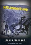 Hollywoodland - David Wallace, Ann Miller