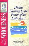The Spirit Filled Life Kingdom Dynamics Guides K3 God's Way To Wholeness - Jack Hayford