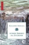 Wyrok śmierci na życzenie - Masahiko Shimada