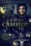 Camelot - T.H. White