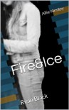 Fire&Ice 1 - Ryan Black (German Edition) - Allie Kinsley