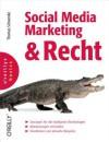 Social Media Marketing Und Recht - Thomas Schwenke
