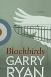 Blackbirds - Garry Ryan