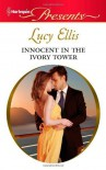 Innocent in the Ivory Tower (Harlequin Presents) [Mass Market Paperback] - Lucy Ellis