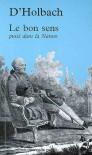 Le bon sens puisé dans la Nature - Paul Henri Thiry d'Holbach