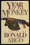 Year of the Monkey - Ronald Argo