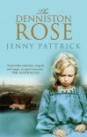 The Denniston Rose - Jenny Pattrick