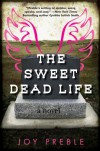 The Sweet Dead Life - Joy Preble