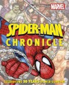 Spider-Man Chronicle: A Year by Year Visual History - Alan Cowsill, Matthew K. Manning
