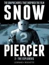 Snowpiercer, Volume 2: The Explorers - Jean-Marc Rochette, Benjamin Legrand