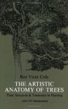 The Artistic Anatomy of Trees - Rex V. Cole