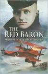 The Red Baron - Manred Von Richtofen