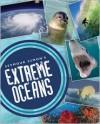 Seymour Simon's Extreme Oceans - Seymour Simon