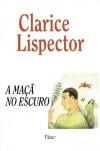 A Maçã no Escuro - Clarice Lispector