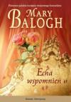 Echa wspomnień - Mary Balogh