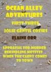 Ocean Alley Adventures - Elaine Orr
