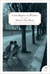 Love Begins in Winter: Five Stories - Simon Van Booy