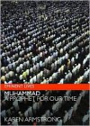 Muhammad: A Prophet for Our Time (Eminent Lives) - Karen Armstrong