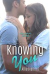 Knowing You - Allie Everhart