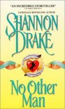 No Other Man - Shannon Drake