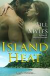 Island Heat - Jill Myles