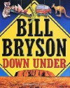 Down Under - Bill Bryson, Kerry Shale