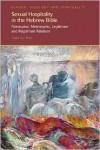 Sexual Hospitality in the Hebrew Bible: Patronymic, Metronymic, Legitimate and Illegitimate Relations - Thalia Gur Klein