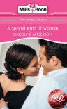 A Special Kind of Woman (Mills & Boon Short Stories) (Mills & Boon 100th Birthday Collection) - Caroline Anderson