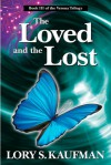 The Loved and the Lost - Lory S. Kaufman